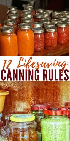 12 Lifesaving Canning Rules - Canning low acid food is the only preservation method that can be deadly, so with canning instructions,you must follow the rules closelyand not experiment.