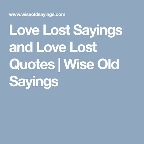 Old sayings about love