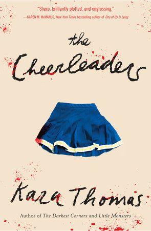 The Cheerleaders By Kara Thomas 9781524718350