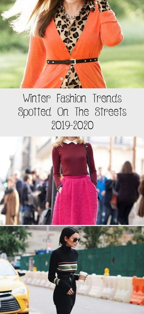 Winter Fashion Trends Spotted On The Streets 2019-2020
