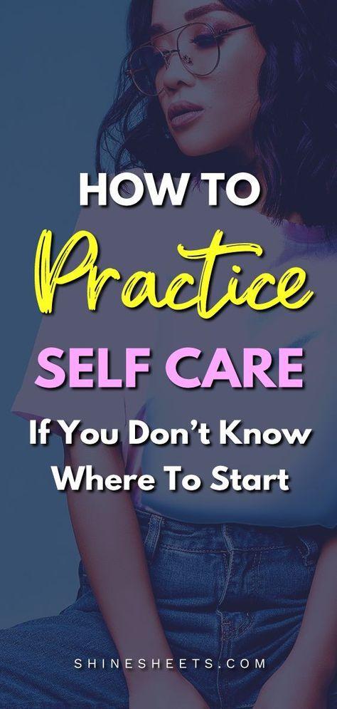 Basic Self Care Guide For Beginners