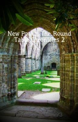 "You should read ""New Power: The Round Table Chronicles 2"" on #Wattpad. #Fantasy"