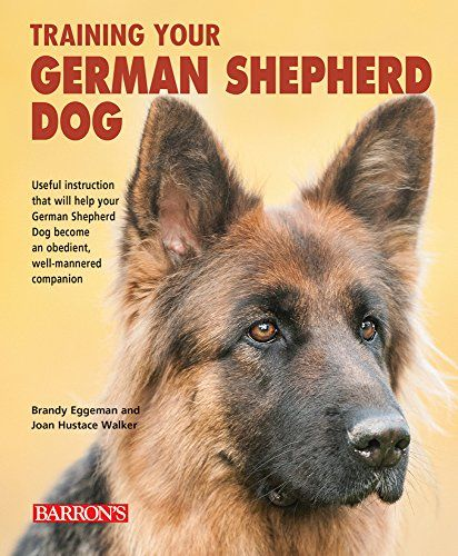 Dgs Training Your German Shepherd Dog Training Your Dog Series