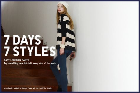 UNIQLO  leggings 7 DAYS 7 STYLES - Try something new this fall, every day of the week.