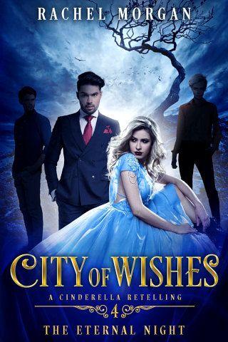 City Of Wishes 4 The Eternal Night By Rachel Morgan Pdf