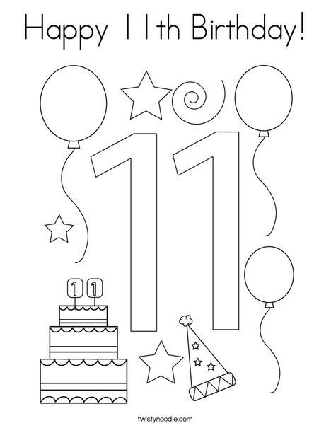 Happy 11th Birthday Coloring Page Twisty Noodle Happy Birthday Coloring Pages Happy 11th Birthday Birthday Coloring Pages