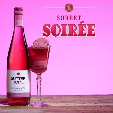 Treat yourself to some sweet #MeTime with our Sorbet Soirée, made with Sutter Home Pink Moscato and cherry sorbet. #moscatomonday