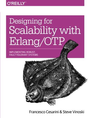 Download]_p. D. F designing for scalability with erlang/otp implement ….