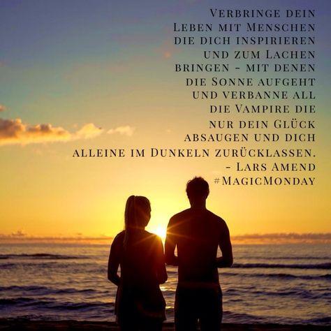 ...verbringe dein Leben mit Menschen.....❤❤❗