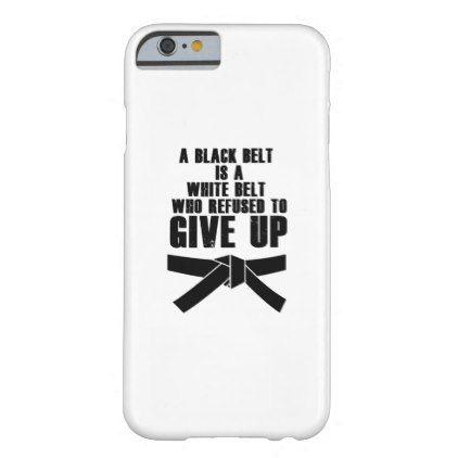 A Black Belt Is A White Belt Karate Tae Kwon Do Case-Mate iPhone ...