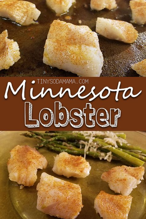 Minnesota Poor Man's Lobster is an easy, inexpensive way to cook fish to taste similar to lobster! Use any firm deep-water fish fillets. Boil & Broil.