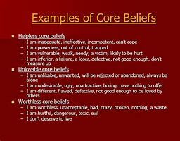Image Result For Negativecore Belief Examples Core Beliefs Beliefs Core