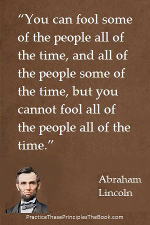 Abraham Lincoln Fool Quote : abraham, lincoln, quote, Character, Defects, Dishonesty, Quotes,, Principles