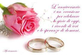 Biglietti Per Anniversario Di Matrimonio.Frasi Di Auguri Per Anniversario Di Matrimonio Anniversario Di