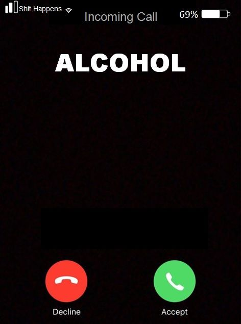 Look Who S Calling Me Alcohol Alcohol Quotes Funny Funny Drinking Quotes Friday Quotes Funny