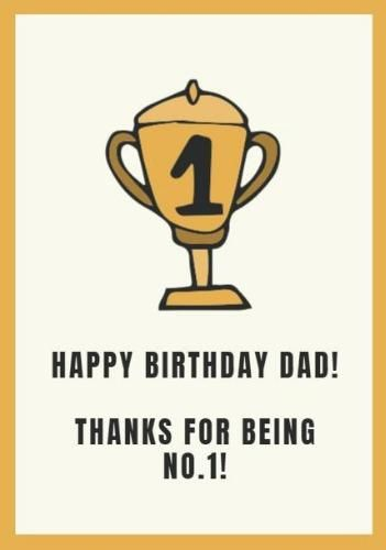 A Cute Happy Birthday Dad Card Template With A Trophy Illustration On A Bright Background Happy Birthday Dad Cards Happy Birthday Dad Dad Birthday Card