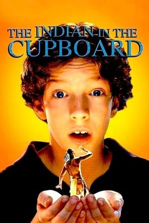 Watch Full The Indian In The Cupboard For Free In 2020 Indian In The Cupboard Cupboard Movies