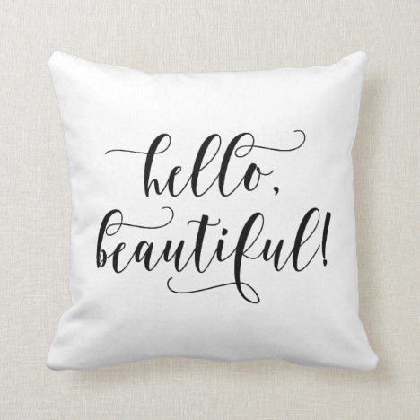 Hello Beautiful Editable Color Throw Pillow Zazzle Com Throw