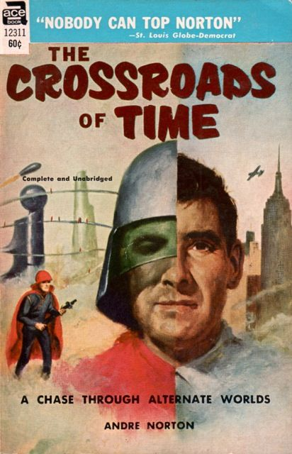 Ace 12311 - The Crossroads of Time 1969 by Andre Norton. Artist