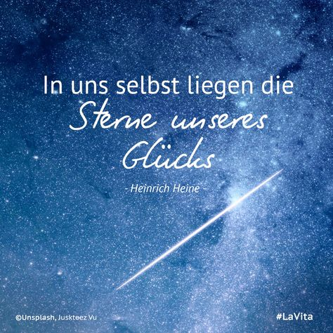 """""""In uns selbst liegen die #Sterne unseres #Glücks"""" - Heinrich Heine #motivation #glücklichsein #happiness #positivesdenken #heine"""