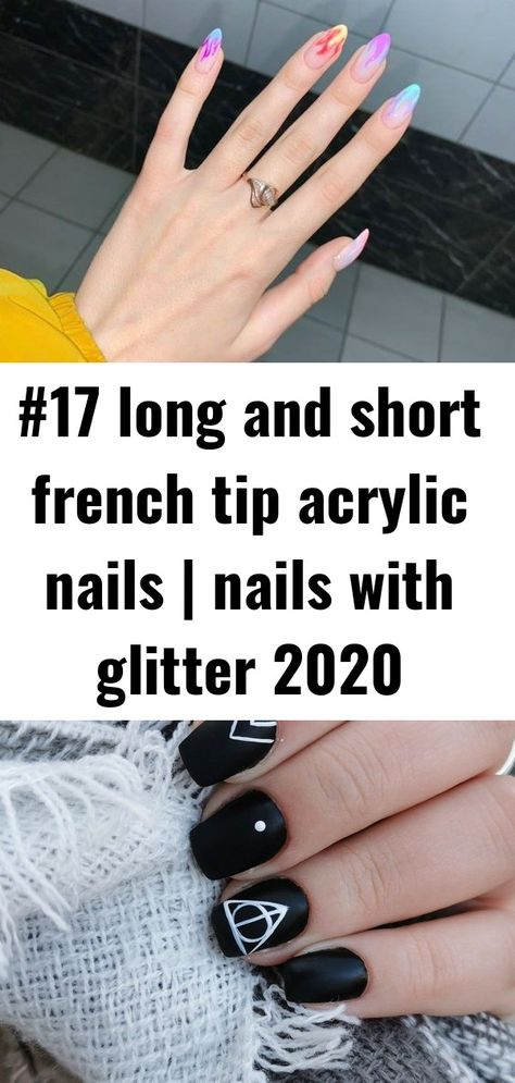 #17 long and short french tip acrylic nails | nails with glitter 2020