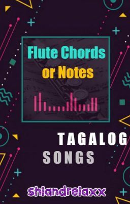 Flute Chords or Notes (Tagalog Songs) - Ikaw - Yeng