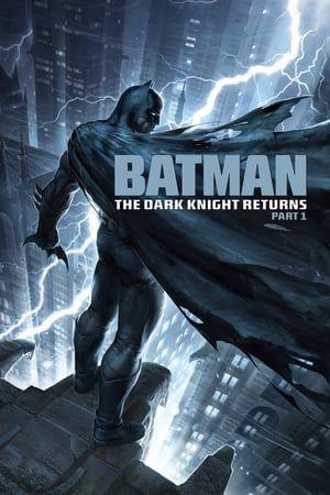 Sehen Batman The Dark Knight Returns Teil 1 2012 Ganzer Film Stream Deutsch Komplett Online Batman The Dark K Batman The Dark Knight Dark Knight Gotham City