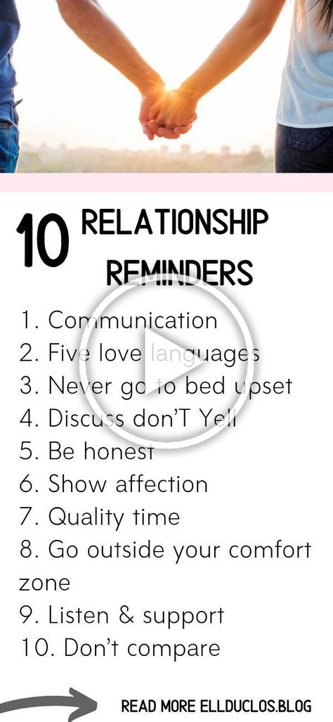 10 things to remember in a relationship. The best habits to practice daily if you want a healthy relationship. #relationshiptips #relationshipadvice #relationshipgoals #healthyrelationshiphabits #healthyhabits #datingtips #findinglove