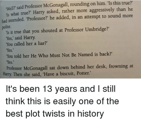 """And when she tells Potter to have a biscuit. 18 Feelings You'll Only Understand If You Read The """"Harry Potter"""" Books"""
