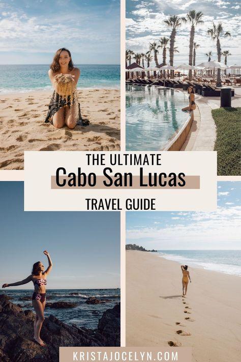 Ultimate Cabo San Lucas Travel Guide - Krista Jocelyn