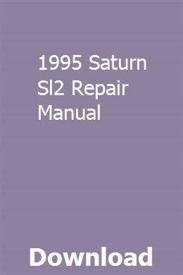 1995 Saturn Sl2 Repair Manual Pdf Download Online Full Repair