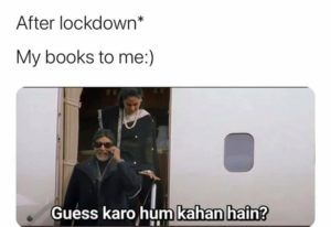 My Books After Lockdown In 2021 Really Funny Memes Very Funny Jokes Funny True Quotes