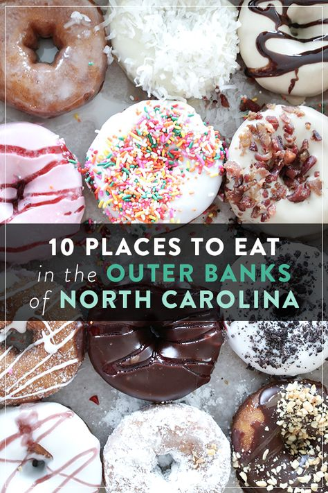 10 Places to Eat in the Outer Banks — Meg Biram
