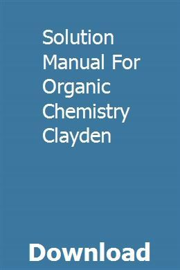 Solution Manual For Organic Chemistry Clayden Generator Repair Organic Chemistry Repair Manuals