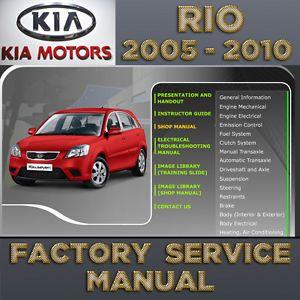 A Kia Rio 2005 2006 2007 2008 2009 2010 2011 Service Repair Manual Workshop