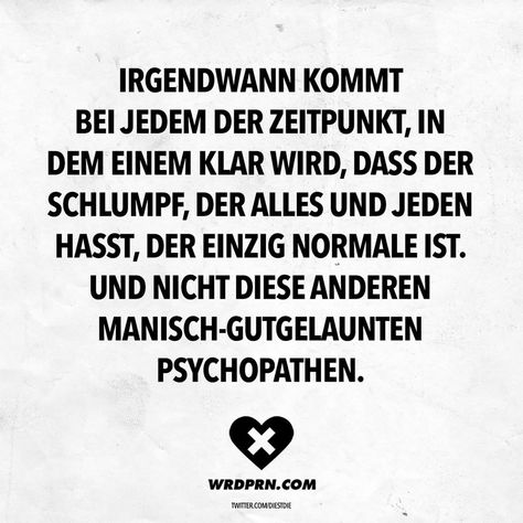 """Gefällt 18.8 Tsd. Mal, 332 Kommentare - wordporn.® (@wrdprn) auf Instagram: """"Gesehen bei: twitter.com/DiestDie  #witzigesprüche #lebensweisheiten #wordporn"""""""