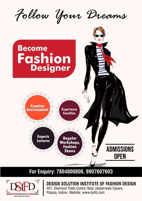 Follow Your Dreams Design Solution Institute Of Fashion Design Dsifd Offers Degree Diploma Progr Design Solutions Fashion Design Fashion Designing Colleges
