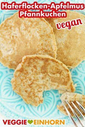 Gesunde Haferflocken Apfelmus Pfannkuchen Vegan Rezept Apfelmus Pfannkuchen Und Gesundes Veganes Fruhstuck