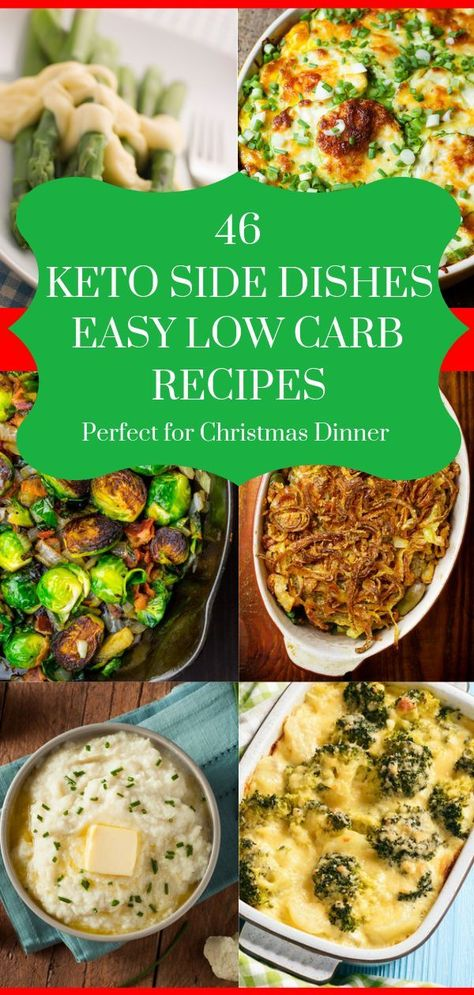 """Looking for keto & low carb side dishes for dinner? This collection has you covered with 46 healthy ketogenic diet approved side dish recipes! From green beans, broccoli, cauliflower, Brussels sprouts, and asparagus to comfort foods like """"mashed potatoes"""",cheesy spaghetti squash, and bacon wrapped sides there's something for everyone in the family here! Perfect keto/low carb Christmas dinner recipes! #keto #ketorecipes #ketodiet #lowcarb #lowcarbdiet #weightlossrecipes #ketoChristmas"""