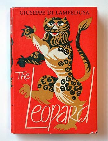The Leopard 1956 By Giuseppe Tomasi Di Lampedusa 1896 1957 Italy French Translation Le Guepard Historical Fiction Books Vintage Classics Favorite Books