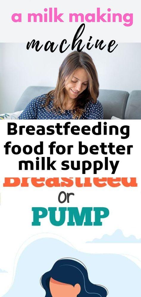 Breastfeeding food for better milk supply
