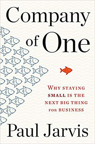 Download Pdf Company Of One Why Staying Small Is The Next Big
