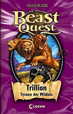 Beast Quest Trillion Tyrann Der Wildnis Band 12 Amazon De Adam Blade Elke Karl Bucher The Beast Kinderbuchreihe Beast