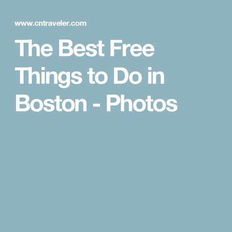 The Best Free Things to Do in Boston - Photos