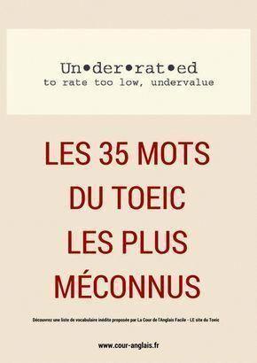 Les 35 Mots Du Toeic Les Plus Meconnus Coursanglaisenligne Apprendreanglais Apprendreanglaisenf Apprendre L Anglais Cours Anglais Comment Apprendre L Anglais