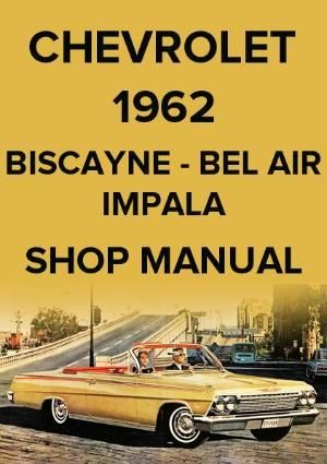 CHEVROLET 1964 WORKSHOP MANUAL BEL AIR IMPALA BISCAYNE