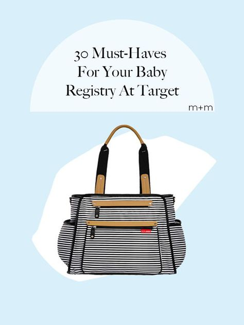 To help you navigate your registry, here are 30 items at Target that you should absolutely include on your list.