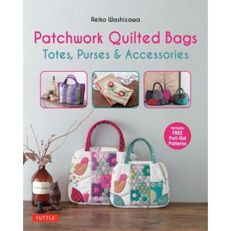 Quilted Bag Purses Bags Purse Patterns