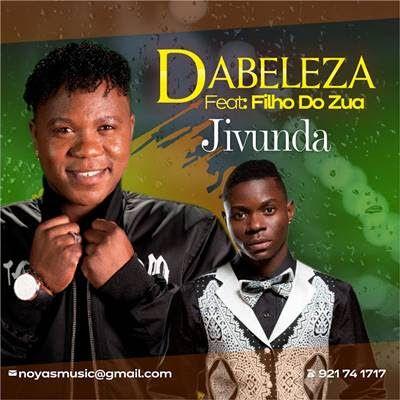 Dabeleza Feat Filho Do Zua Jivunda Baixar Musicas Gospel