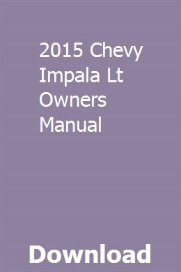 2015 Chevy Impala Lt Owners Manual With Images Chevy Malibu Ltz